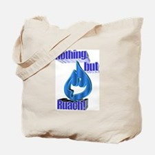 Nothing, but Ruach! Tote Bag