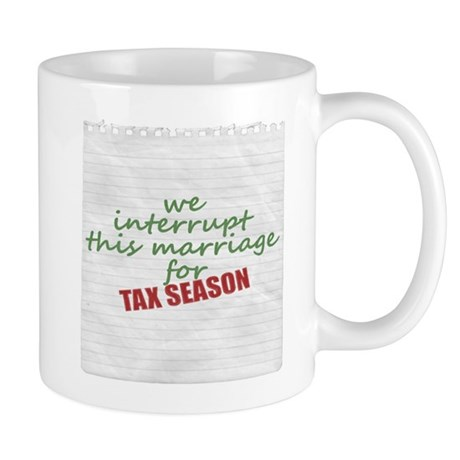 tax season mug Mugs