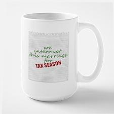 tax season mug Mugs