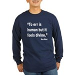Mae West To Err Divine Quote (Front) Long Sleeve D