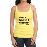 Mae West To Err Divine Quote Jr. Spaghetti Tank