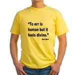 Mae West To Err Divine Quote Yellow T-Shirt