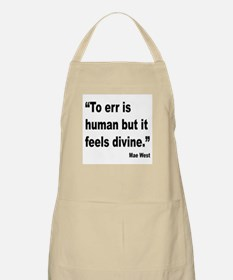 Mae West To Err Divine Quote BBQ Apron