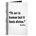 Mae West To Err Divine Quote Journal