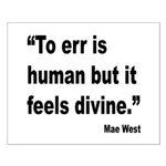 Mae West To Err Divine Quote Small Poster