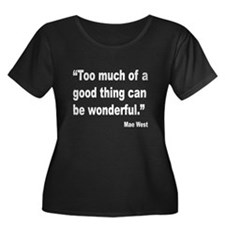 Mae West Good Thing Quote (Front) T