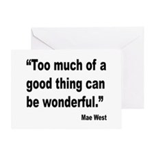 Mae West Good Thing Quote Greeting Card