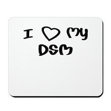 I Love My DSM Mousepad