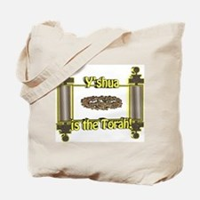Y'shua is the Torah! Tote Bag
