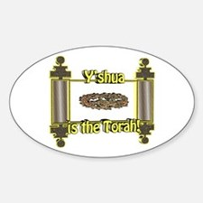 Y'shua is the Torah! Oval Decal