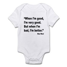 Mae West Better Bad Quote Infant Bodysuit