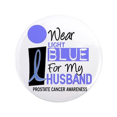 "I Wear Light Blue For My Husband 9 3.5"" Button"