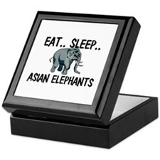 Eat ... Sleep ... ASIAN ELEPHANTS Keepsake Box