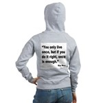 Mae West Live Right Quote (Back) Women's Zip Hoodi