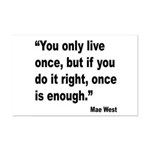 Mae West Live Right Quote Mini Poster Print