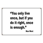 Mae West Live Right Quote Banner