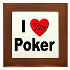 I Love Poker Framed Tile