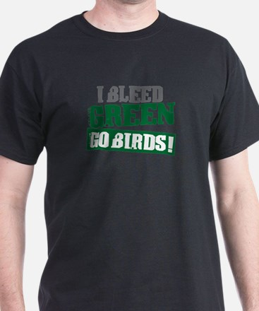 I Bleed Green (Philly) T-Shirt