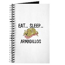 Eat ... Sleep ... ARMADILLOS Journal