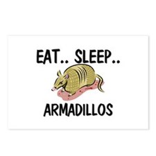 Eat ... Sleep ... ARMADILLOS Postcards (Package of