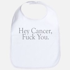 Cancer Fuck You Bib