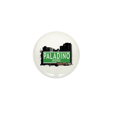 PALADINO AVENUE, MANHATTAN, NYC Mini Button