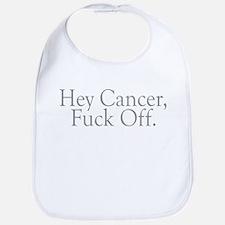 Cancer Fuck Off Bib