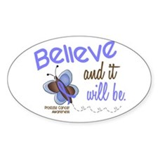 Believe 1 Butterfly 2 PROSTATE Oval Decal