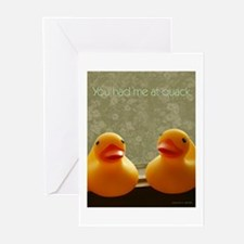 You Had Me At Quack Greeting Cards (Pk of 10)