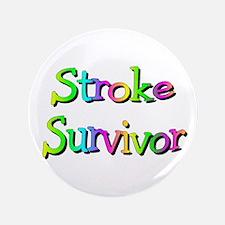 "Stroke Survivor 3.5"" Button"
