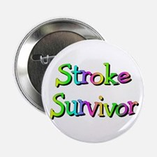 "Stroke Survivor 2.25"" Button"