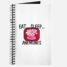 Eat ... Sleep ... ANEMONES Journal