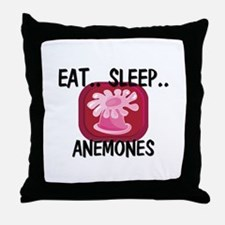 Eat ... Sleep ... ANEMONES Throw Pillow