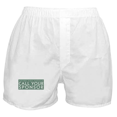 Call Your Sponsor Boxer Shorts