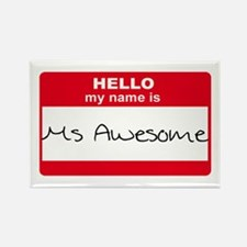 My Name Is Ms Awesome Rectangle Magnet
