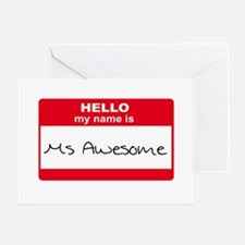 My Name Is Ms Awesome Greeting Card