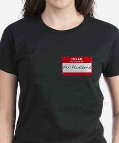 My Name Is Mr Awesome Tee