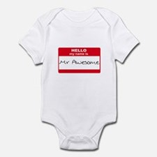 My Name Is Mr Awesome Infant Bodysuit