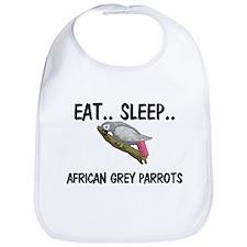 Eat ... Sleep ... AFRICAN GREY PARROTS Bib