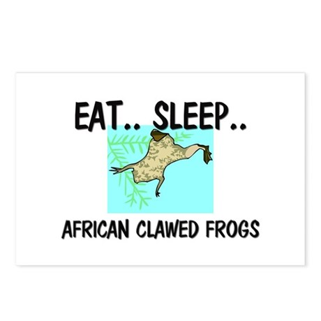 Eat ... Sleep ... AFRICAN CLAWED FROGS Postcards (