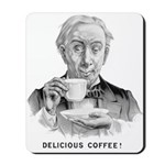 Delicious Coffee! Mousepad