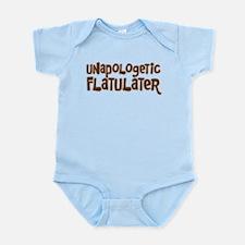 UNAPOLOGETIC FLATULATER Infant Bodysuit