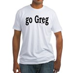 go Greg Fitted T-Shirt