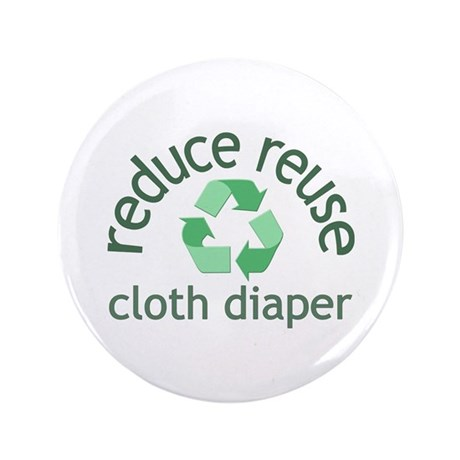 "Recycle & Cloth Diaper - 3.5"" Button"