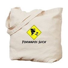 Tornados Suck! Tote Bag