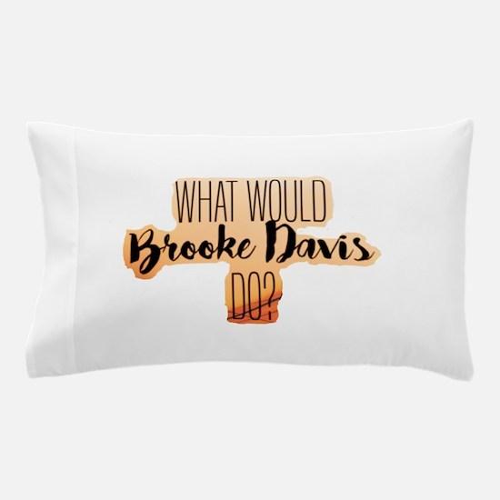 Brooke Davis Pillow Case