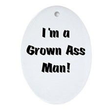 Grown Ass Man Oval Ornament
