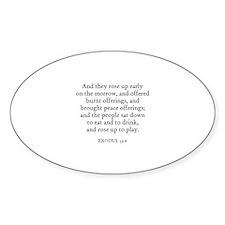 EXODUS 32:6 Oval Decal