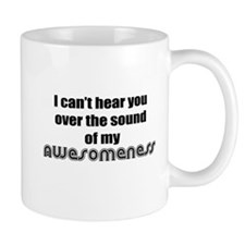 My Awesomeness Mug