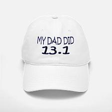 My Dad Did 13.1 Baseball Baseball Cap